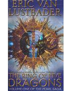 The Ring of Five Dragons vol. 1 - Eric Van Lustbader