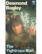 The Tightrope Men - Bagley, Desmond