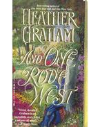 And One Rode West - Graham, Heather
