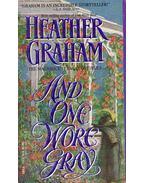 And One Wore Gray - Graham, Heather