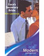 Luca's Secretary Bride - Lawrence, Kim