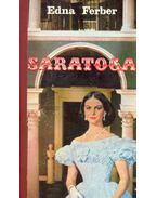 Saratoga - Ferber, Edna