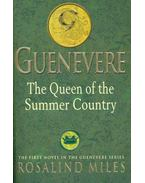 Guenevere - The Queen of the Summer Country - Miles, Rosalind