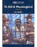 Letts Explore - To Kill a Mockingbird - Harper Lee