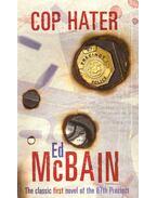 Cop Hater - Ed McBain