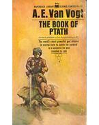 The Book of Ptath - VAN VOGT, A.E.