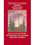 Von deutscher Art und Kunst und andere Schriften - Herder, Johann Gottfried