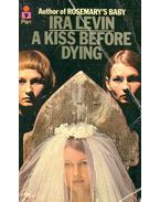 A Kiss Before Dying - Ira Levin