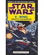 Star Wars - X-Wing: Wraith Squadron - Allston, Aaron