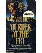 Murder at the FBI - Truman, Margaret