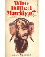 Who Killed Marilyn ? - Sciacca, Tony