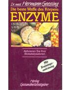 Die beste Waffe des Körpers: Enzyme - Geesing, Hermann