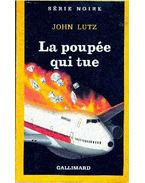 La poupée qui tue - Lutz, John
