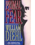 Primal Fear - Diehl, William