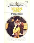 True Paradise - George, Catherine