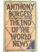 The End of the World News - Anthony Burgess