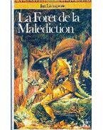 La forêt de la malédiction - Livingstone, Ian