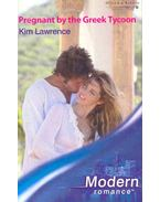 Pregnant by the Greek Tycoon - Lawrence, Kim