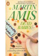 Dead Babies - Amis, Martin