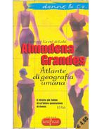Atlante die geografia umana - Grandes, Almudena