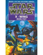 Star Wars - X-Wing: Iron Fist - Allston, Aaron