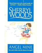 Angel Mine - Woods, Sherryl