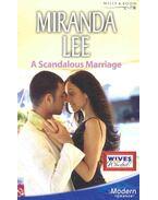 A Scandalous Marriage - Lee, Miranda