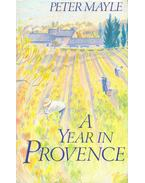 A Year in Provence - Mayle, Peter
