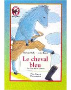 Le cheval bleu - HALE NATHAN,  BUTEL LUCILE