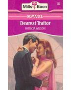 Dearest Traitor - Wilson, Patricia
