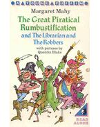 The Great Piratical Rumbustification and the Librarian and the Robbers - MAHY, MARGARET