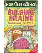 Horrible Science - Bulging Brains - Arnold, Nick