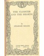 The Cloister and the Hearth - Reade, Charles