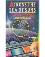 Across the Sea of Suns - Benford, Gregory