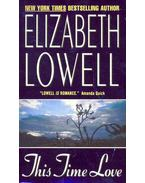 This Time Love - Elizabeth Lowell