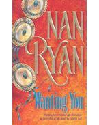 Wanting You - Ryan, Nan