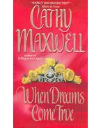 When Dreams Come True - Maxwell, Cathy