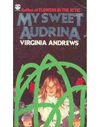 My Sweet Audrina - Andrews, Virginia C.