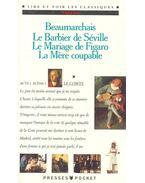 Le Barbier de Séville ; Le Mariage de Figaro ; La Mère coupable - Caron de Beaumarchais