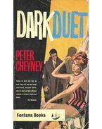 Dark Duet - Cheyney, Peter