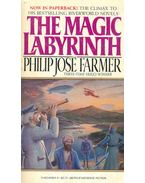 The Magic Labyrinth - Farmer, Philip José