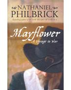 Mayflower - A Voyage to War - Philbrick, Nathaniel