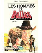 Les hommes de Dallas - Hirschfeld, Burt