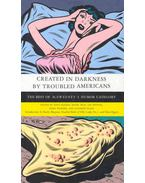 Created in Darkness by Troubled Americans - Dave Eggers
