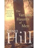 The Various Haunts of Men - Hill, Susan