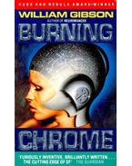 Burning Chrome - Gibson, William
