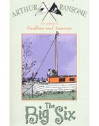Swallows and Amazons - The Big Six - Arthur Ransome