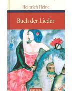 Buch der Lieder - Heine, Heinrich