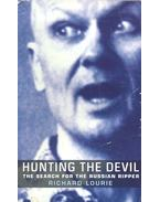 Hunting the Devil - The Search for the Russian Ripper - Lourie, Richard