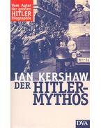 Der Hitler-Mythos - Kershaw, Ian